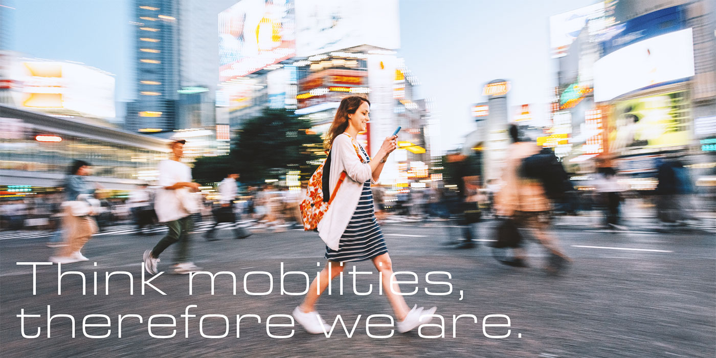 Think mobilities, therefore we are.